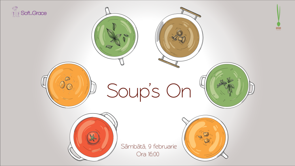 Soup's On (adulti), 9 Februarie, ora 16:00